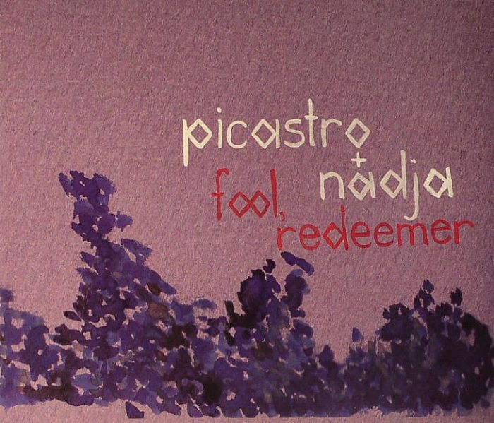 PICASTRO/NADJA - Fool Redeemer