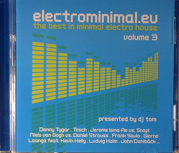 DJ TOM/VARIOUS - Electrominimal EU:L The Best Of Minimal Electro House Vol 3