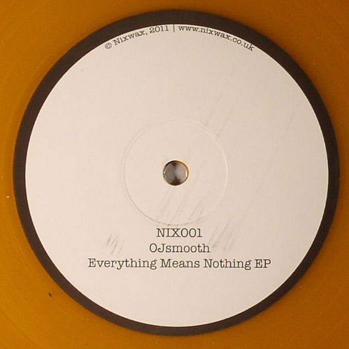 OJSMOOTH - Everything Means Nothing EP