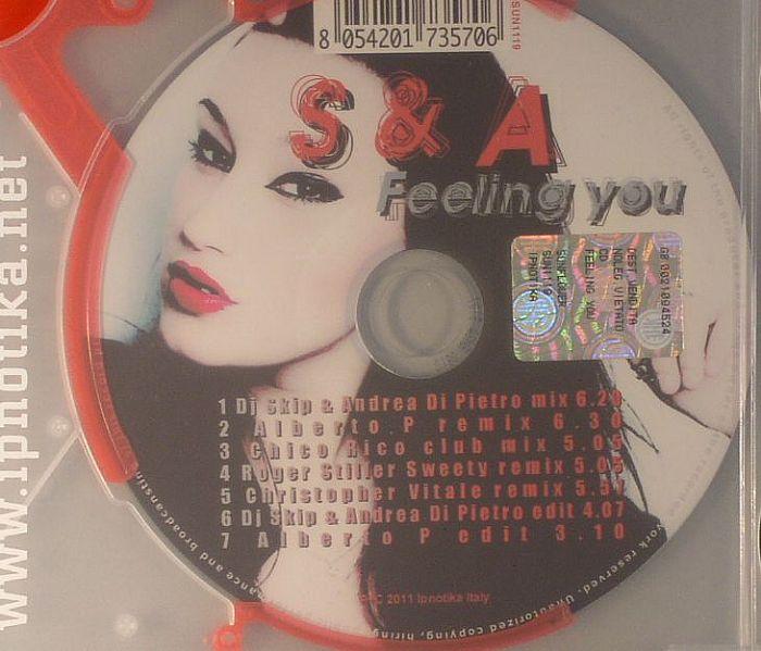 S & A - Feeling You