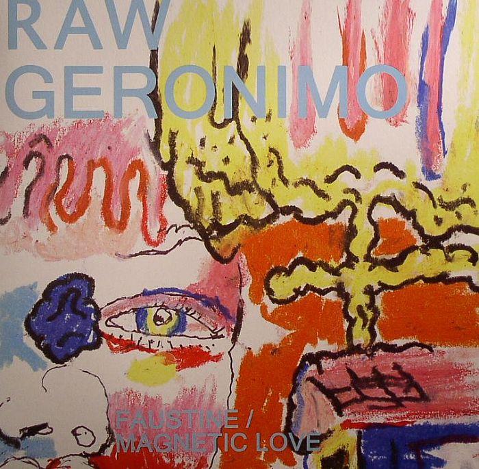 RAW GERONIMO - Faustine