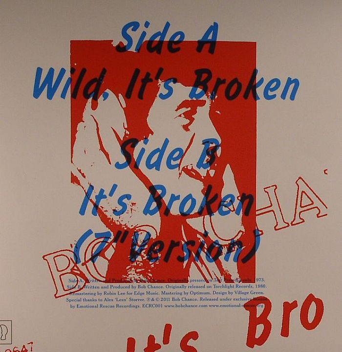 CHANCE, Bob - Wild It's Broken