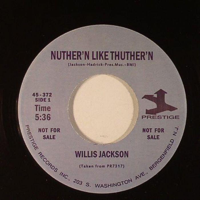 Willis Jackson - Nuther'n Like Thuther'n