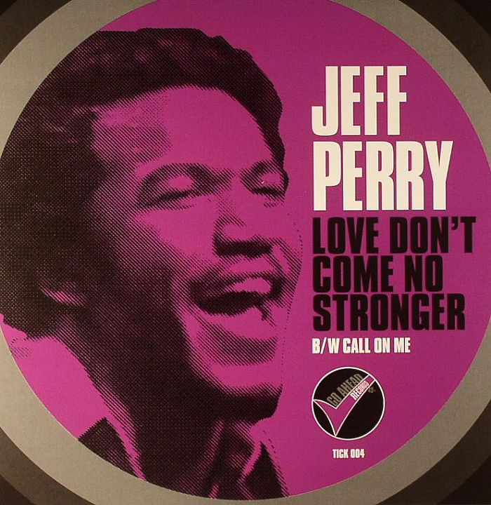 Jeff Perry - Love Don't Come No Stronger (Than Yours And ...