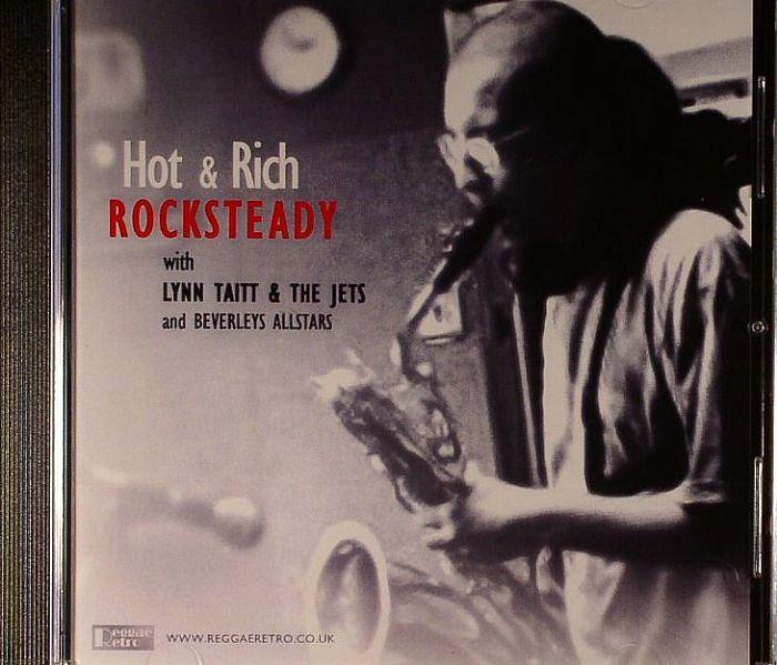 HOT & RICH with LYNN TAITT/THE JETS/BEVERLEYS ALLSTARS - Rocksteady