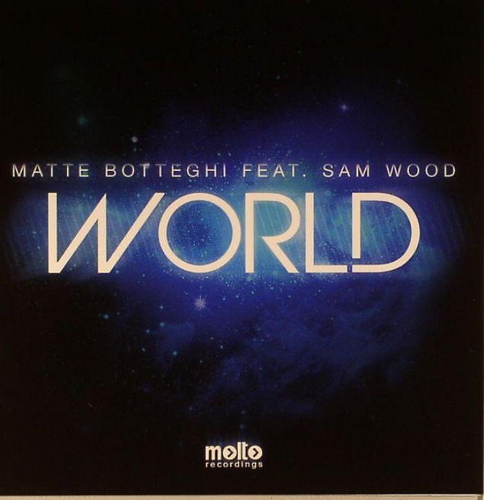 BOTTEGHI, Matte feat SAM WOOD - World