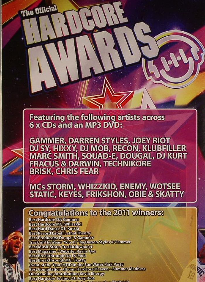 STYLES, Darren/JOEY RIOT/KLUBFILLER/GAMMER/SQUAD E/DJ SY/DJ MOB/KURT/MARC SMITH/RE CON/DOUGAL/HIXXY/VARIOUS - The Official Hardcore Awards (Friday 2nd December 2011 Motion, Bristol)