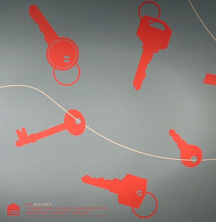TREATMENT, The/SATIN JACKETS/ROBERTO RODRIGUEZ/DEBONAIR - On The Latch EP