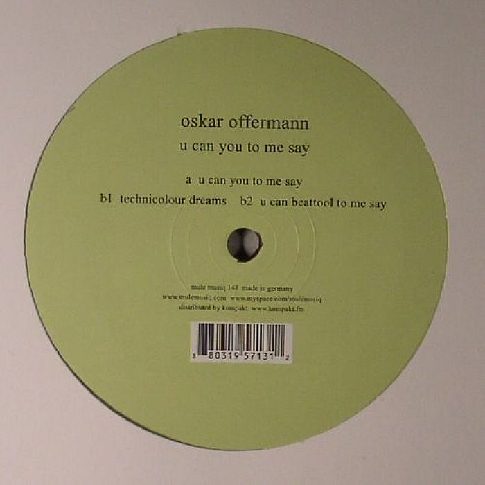OFFERMANN, Oskar - U Can You To Me Say