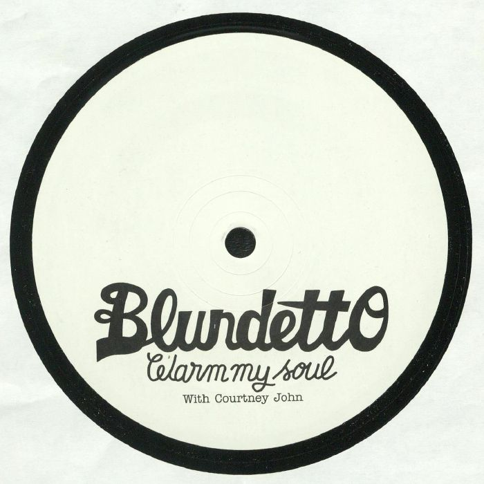 BLUNDETTO feat COURTNEY JOHN - Warm My Soul