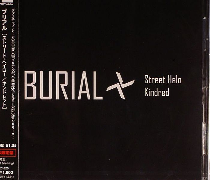 BURIAL - Street Halo/Kindred