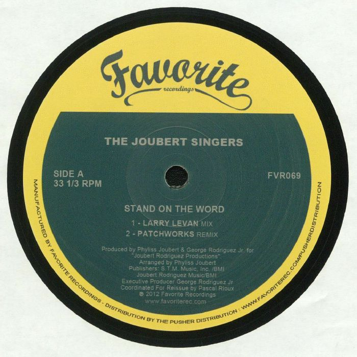 JOUBERT SINGERS, The - Stand On The Word (remixes)