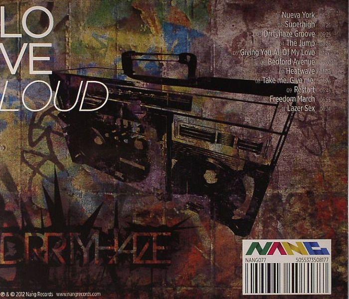 Drrtyhaze Love Loud Vinyl At Juno Records