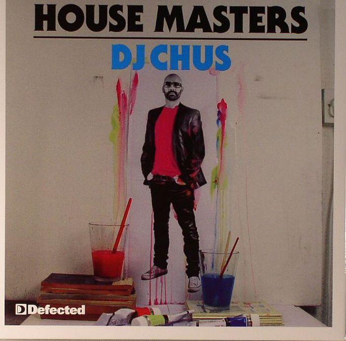 DJ CHUS/VARIOUS - House Masters: DJ Chus