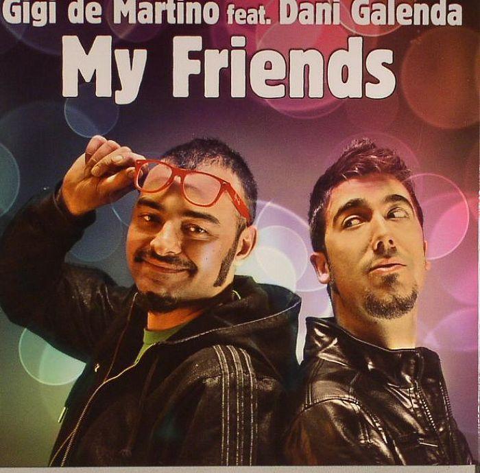 DE MARTINO, Gigi feat DANI GALENDA - My Friends