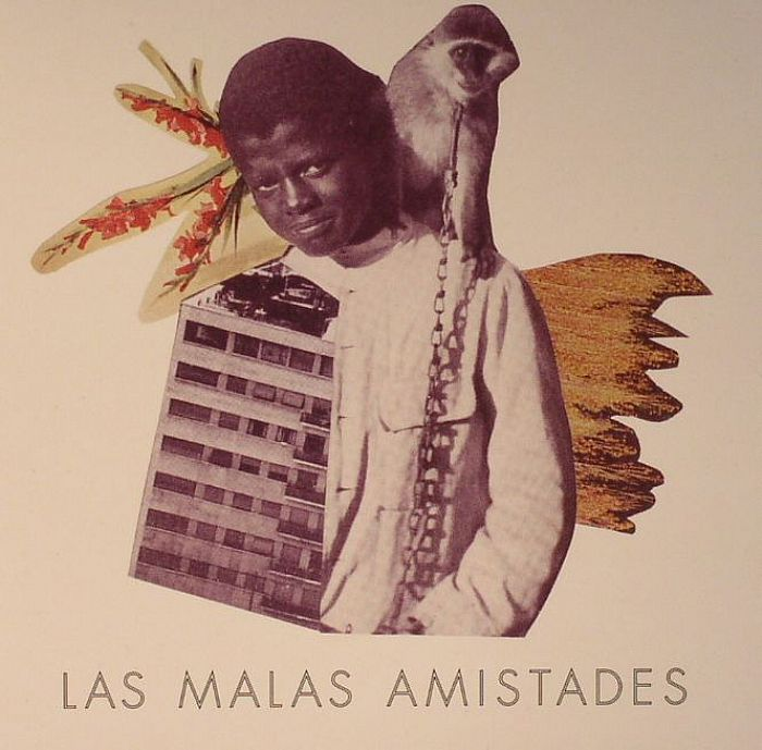 LAS MALAS AMISTADES - Maleza