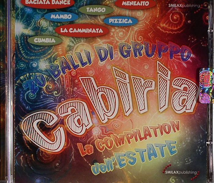 VARIOUS - Cabiria: La Compilation Dell'Estate Balli Di Gruppo!