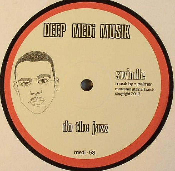 Swindle Do The Jazz Vinyl At Juno Records