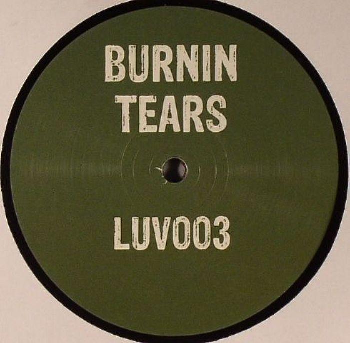 BURNIN TEARS - Got A Reason