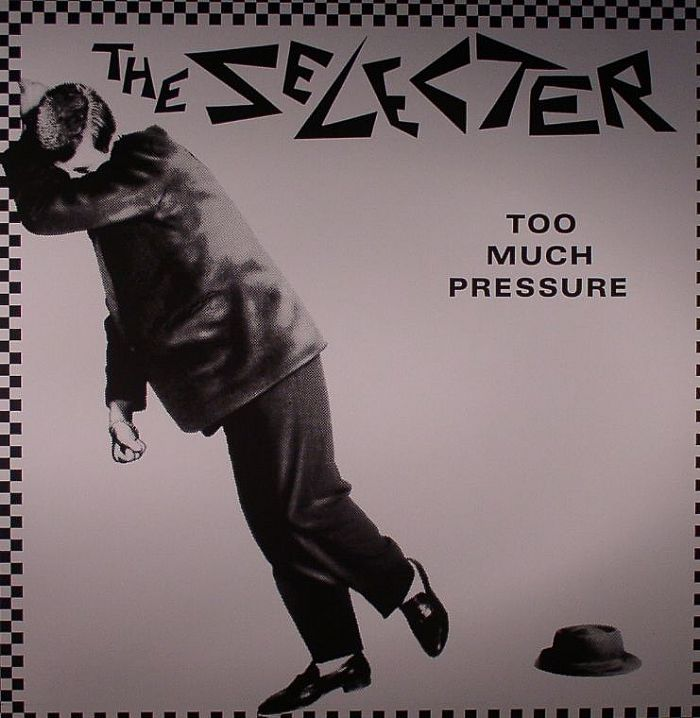 The Selecter Too Much Pressure Vinyl At Juno Records