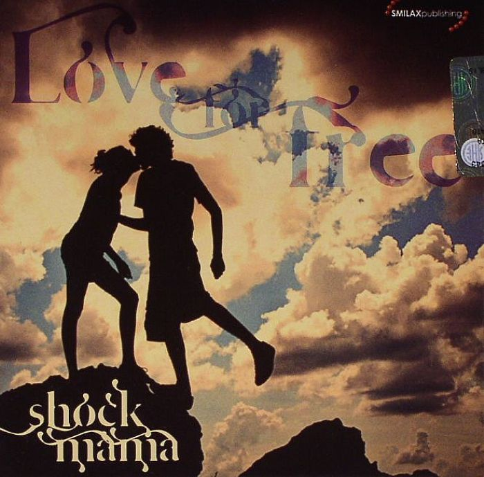 SHOCK MAMA - Love For Free