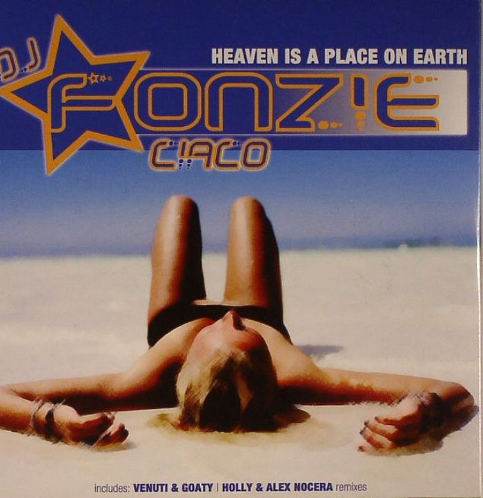 DJ FONZIE CIACO - Heaven Is A Place On Earth