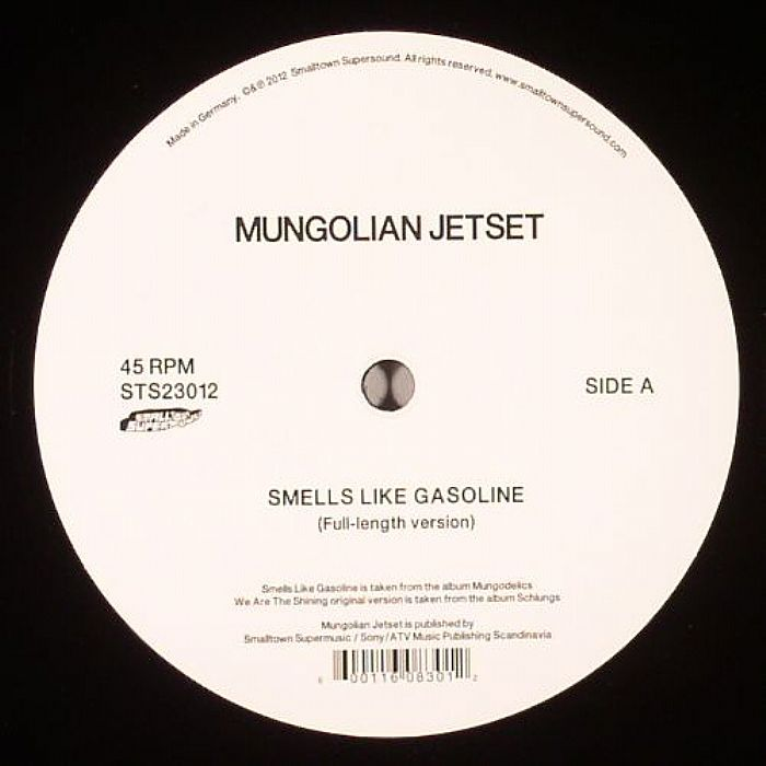 MUNGOLIAN JETSET - Smells Like Gasoline