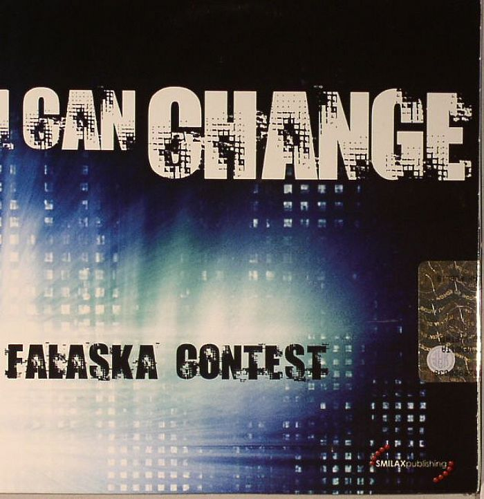 FALASKA CONTEST - I Can Change