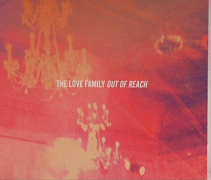 LOVE FAMILY, The - Out Of Reach