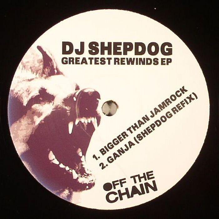 DJ SHEPDOG - Greatest Rewinds EP