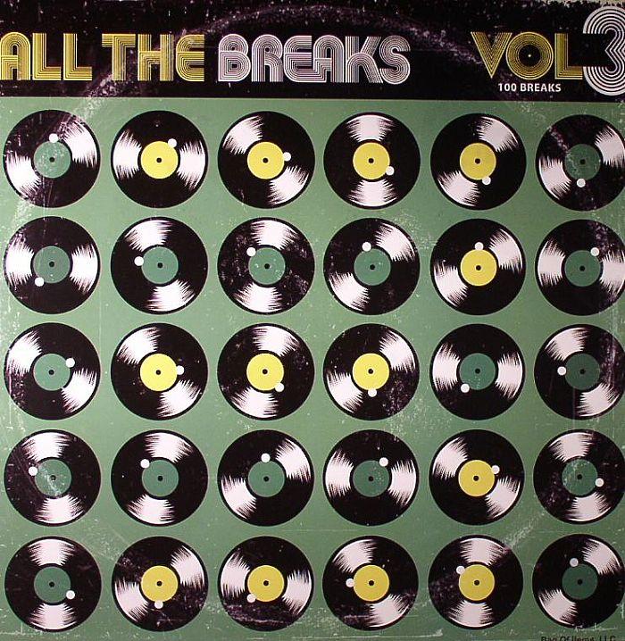 VARIOUS - All The Breaks Vol 3: 100 Breaks