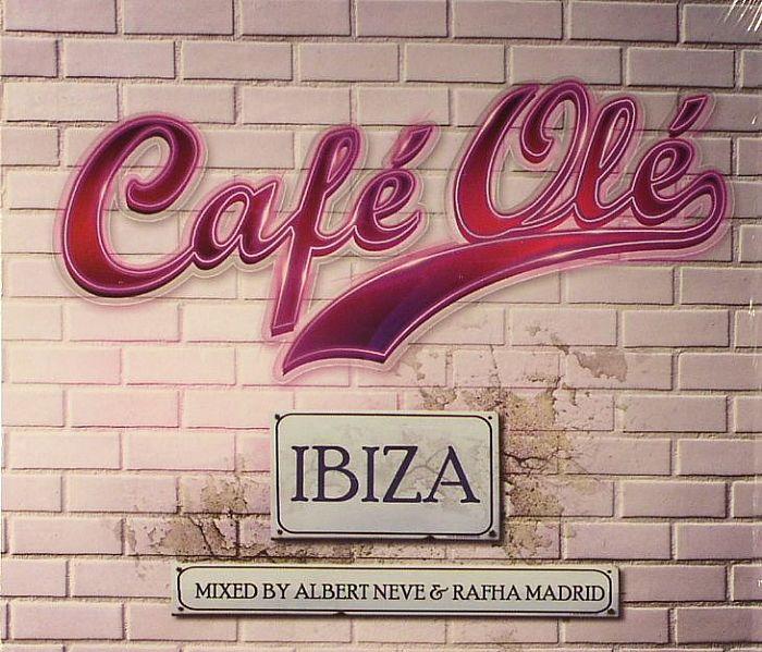 NEVE, Albert/RAFHA MADRID/VARIOUS - Cafe Ole Ibiza 2012