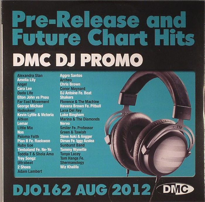 VARIOUS - DMC DJ Promo 162: Aug 2012 (Strictly DJ Use Only) (Pre Release & Future Chart Hits)