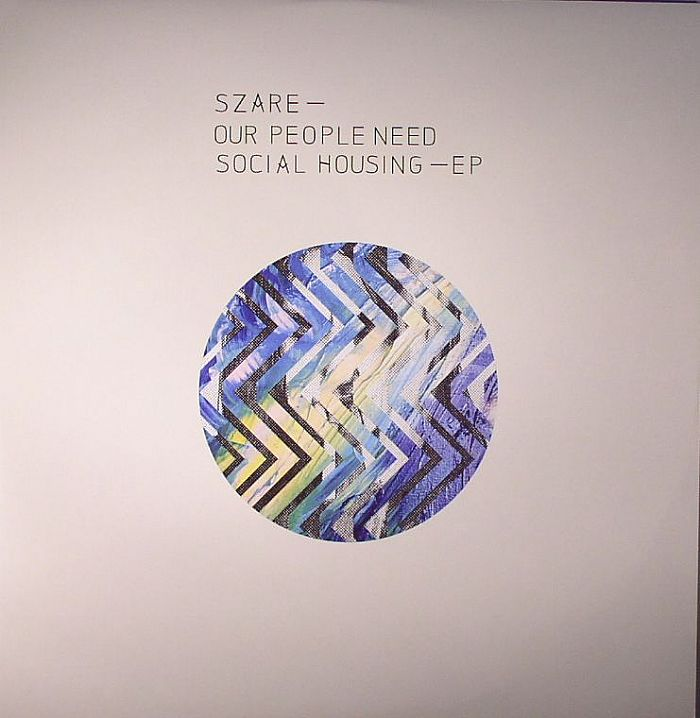 SZARE - Our People Need Social Housing EP