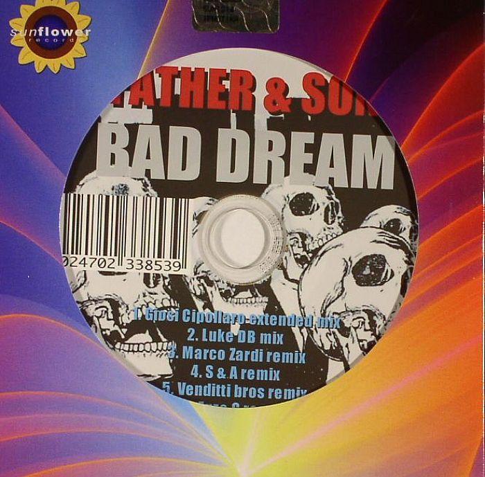 FATHER & SON - Bad Dream