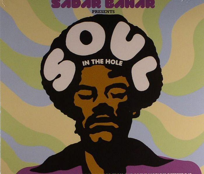BAHAR, Sadar/VARIOUS - Soul In The Hole