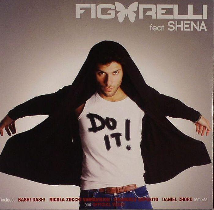 FIGARELLI feat SHENA - Do It!