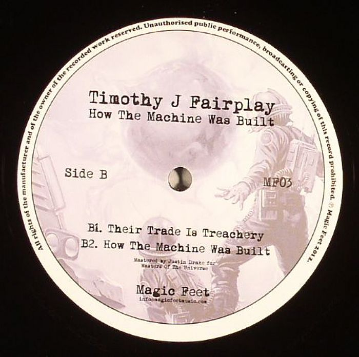 FAIRPLAY, Timothy J - How The Machine Was Built