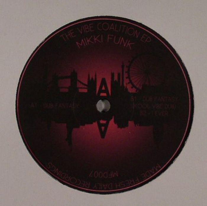 MIKKI FUNK - The Vibe Coalition EP
