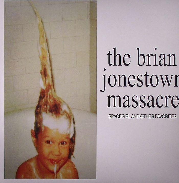 BRIAN JONESTOWN MASSACRE, The - Spacegirl & Other Favorites