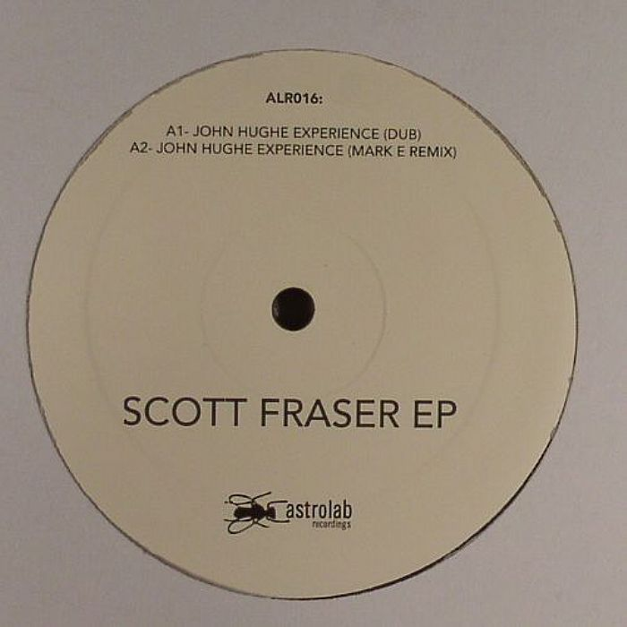 FRASER, Scott - The John Hugues Experience
