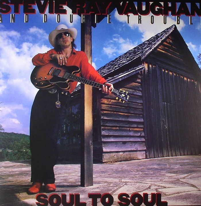 VAUGHAN, Stevie Ray - Soul To Soul