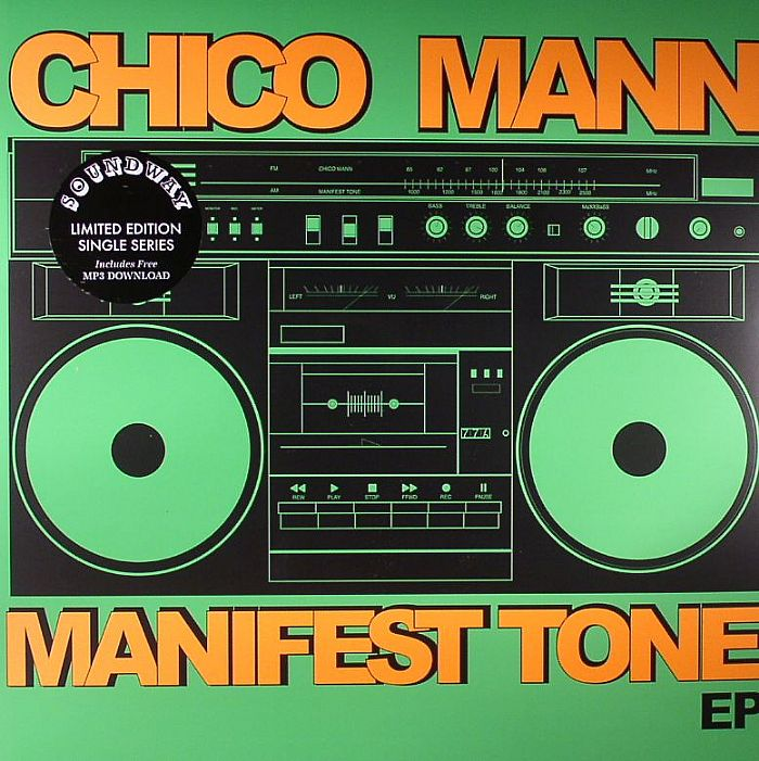 MANN, Chico - Manifest Tone EP