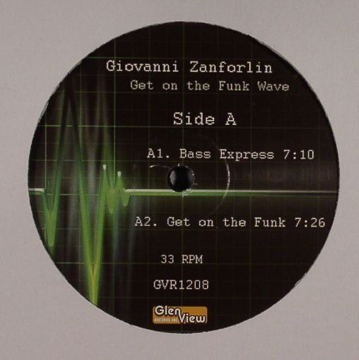 ZANFORLIN, Giovanni - Get On The Funk Wave