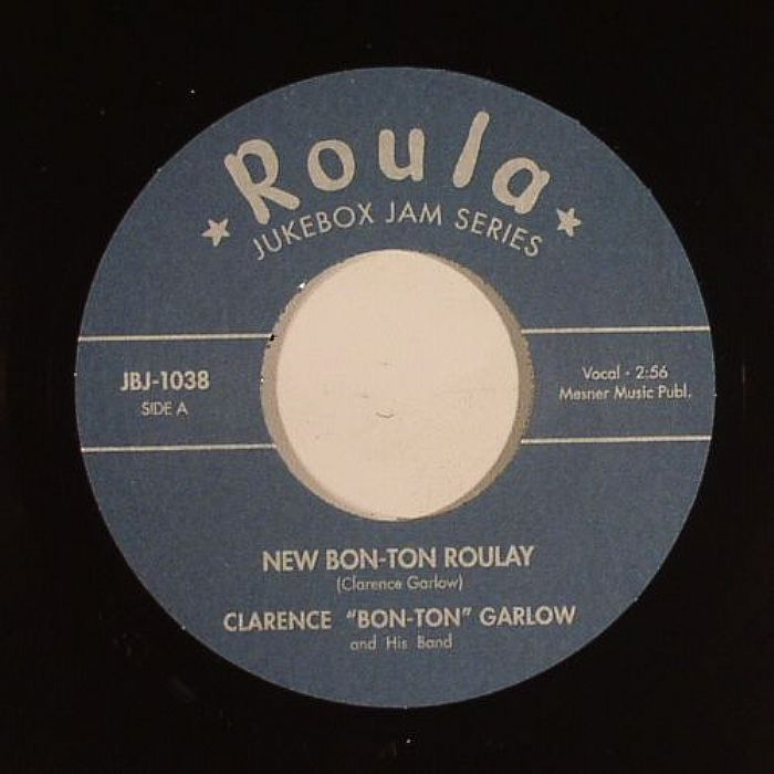 GARLOW, Clarence - New Bon Ton Roulay