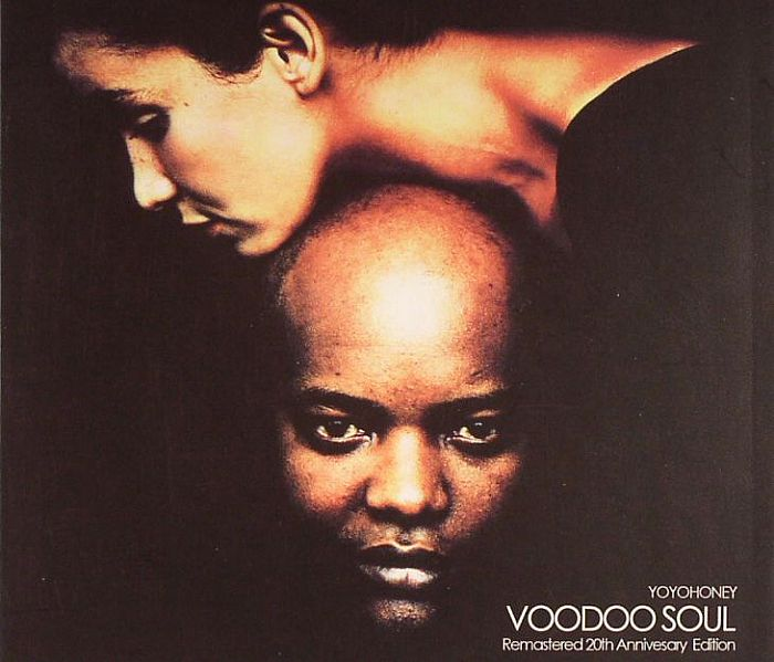 YOYO HONEY - Voodoo Soul: Remastered 20th Anniversary Edition