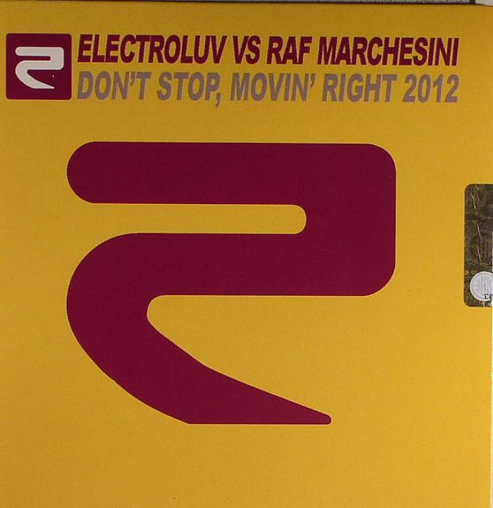 ELECTROLUV vs RAF MARCHESINI - Don't Stop Movin Right 2012