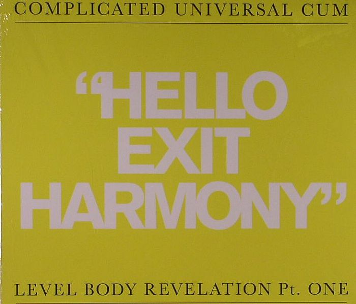 COMPLICATED UNIVERSAL CUM - Hello Exit Harmony/Before F After C