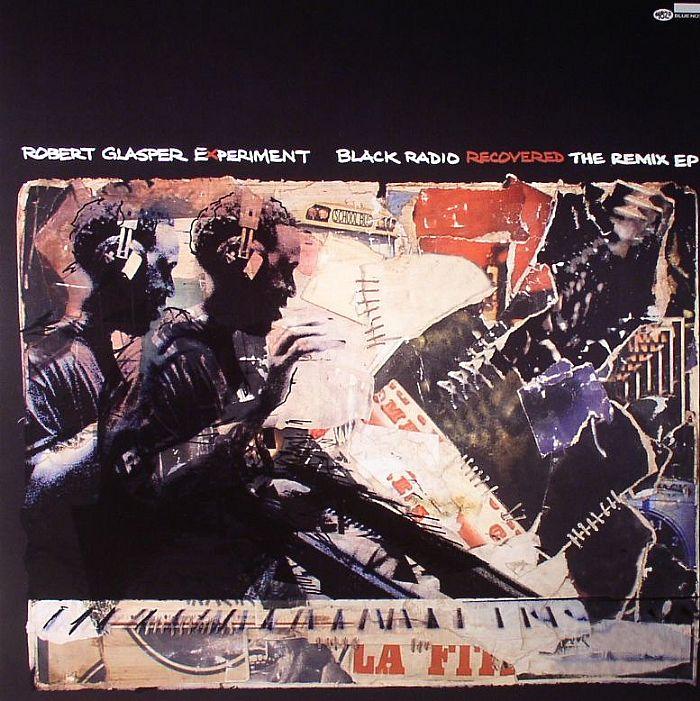 Robert Glasper Experiment Black Radio Recovered Remix Ep