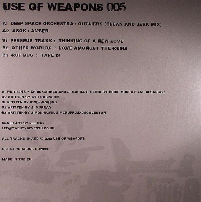 DEEP SPACE ORCHESTRA/ASOK/PERSUS TRAXX/OTHER WORLDS/RUF DUG - Use Of Weapons 005